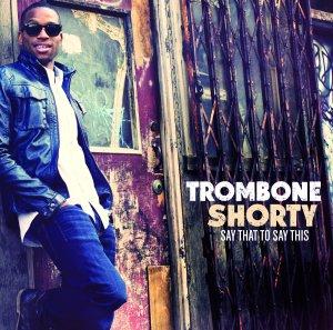 trombone shorty 2